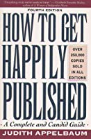 How to Get Happily Published