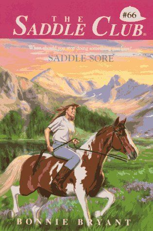 Saddle Sore (Saddle Club, #66)  by  Bonnie Bryant