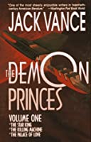 The Demon Princes, Vol. 1: The Star King, The Killing Machine, The Palace of Love (Demon Princes, #1, #2 and #3)