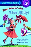 Happy Valentine's Day, Miss Hildy! (Step-Into-Reading, Step 3)