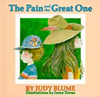 The Pain and the Great One (Richard Jackson Books (Atheneum Hardcover))