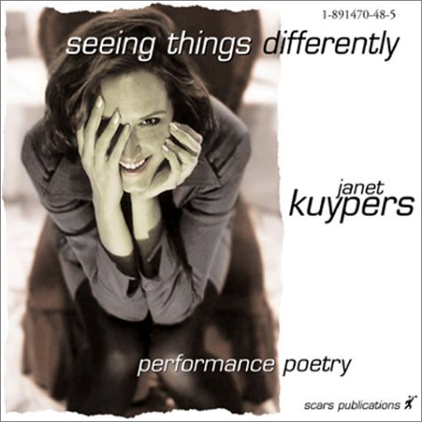 Seeing Things Differently  by  Janet Kuypers