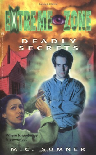 Deadly Secrets (Extreme Zone, #4)  by  Mark Sumner