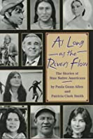 As Long as the Rivers Flow: Nine Stories of Native Americans