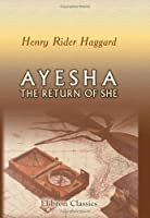 Ayesha. The Return Of She