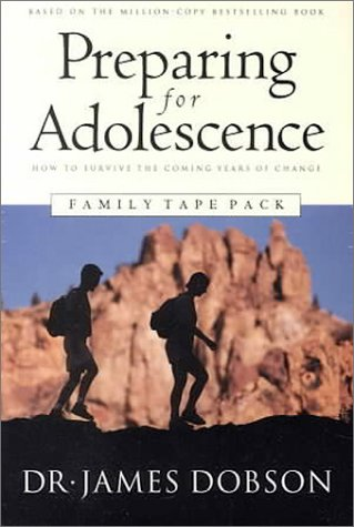 Preparing For Adolescence: How To Survive The Coming Years Of Change  by  James C. Dobson