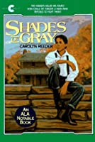 Shades of Gray (Avon Camelot Books (Paperback))