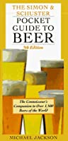 Pocket Guide to Beer: The connoisseur's companion to over 1,500 beers of the world