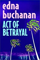 Act Of Betrayal