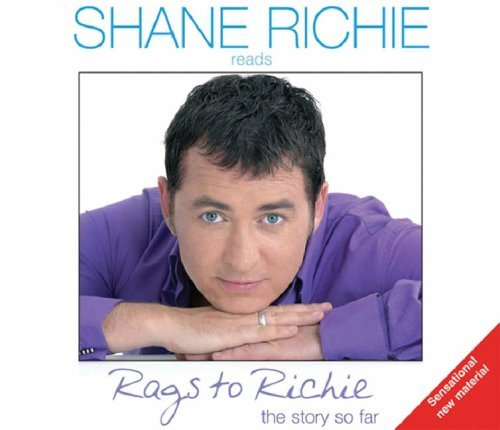 From Rags to Richie Shane Richie