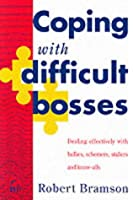 Coping with difficult bosses