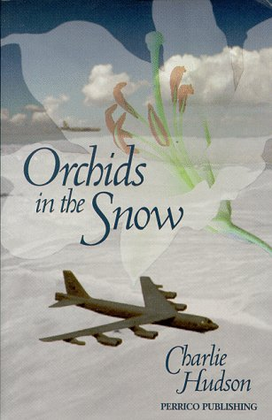 Orchids In The Snow Charlie Hudson