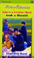 Kids Is A 4-Letter Word: Anak = Masalah