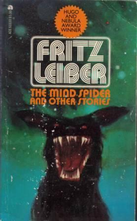 The Mind Spider and Other Stories Fritz Leiber