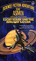 Lucky Starr and the Rings of Saturn (Lucky Starr, #6)