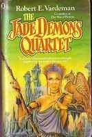 The Jade Demons Quartet Robert E. Vardeman
