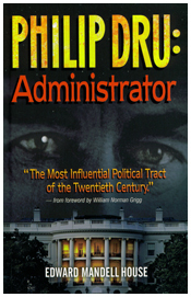 Phillip Dru: Administrator  by  Edward Mandell House
