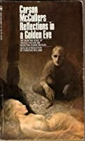 Reflections in a Golden Eye (Paperback)