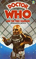 Doctor Who and the Time Warrior (Target Doctor Who Library, # 65)