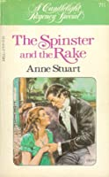 The Spinster and the Rake (Candlelight Regency #711)
