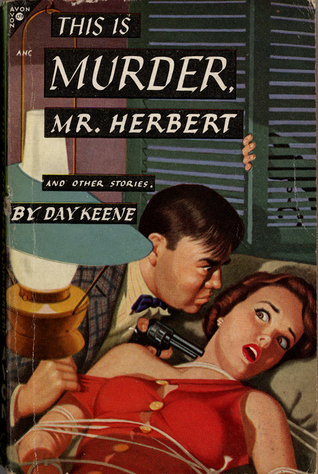 This Is Murder, Mr. Herbert and Other Stories  by  Day Keene