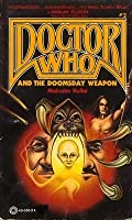 Doctor Who and the Doomsday Weapon (Doctor Who, No 2)