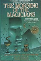 The Morning of Magicians