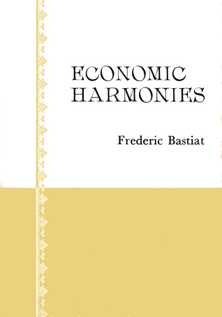 Economic Harmonies Frédéric Bastiat