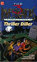 Thriller Diller (The Three Investigators: Crimebusters, #6)