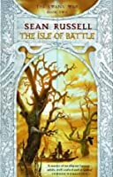The Isle of Battle (The Swans' War, book 2)