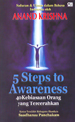 5 Steps to Awareness  by  Anand  Krishna