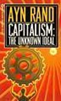 Capitalism: The Unknown Ideal