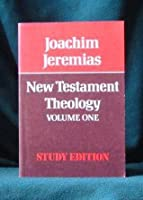 New Testament Theology (New Testament Library)