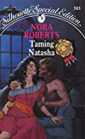 Taming Natasha (Silhouette Special Edition, 583)