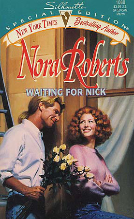 Waiting For Nick (Stanislaskis #5) (Silhouette Special Edition #1088) Nora Roberts