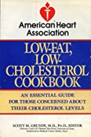 American Heart Association Low-Fat, Low-Cholesterol Cookbook (American Heart Association)