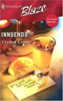 Innuendo (For A Good Time Call...) (Harlequin Blaze #261)