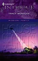 House Of Secrets (Harlequin Intrigue #877)