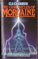 Chronicles Of Morgaine  by  C.J. Cherryh