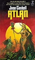 Atlan (Atlan Saga, Volume 3 of 5)
