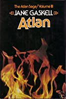 Atlan (The Atlan Saga, Volume III of V)