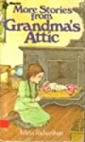More Stories From Grandma's Attic