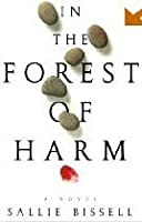 In The Forest Of Harm  (Mary Crow,# 1)