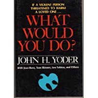 What Would You Do?: A Serious Answer to a Standard Question