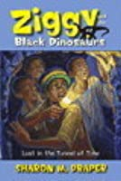 Lost in the Tunnel of Time (Ziggy and the Black Dinosaurs, #2)