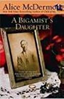 A Bigamists Daughter