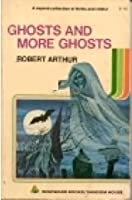 Ghosts & More Ghosts