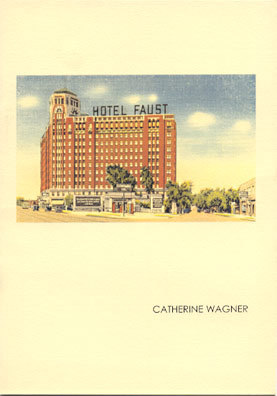 Hotel Faust  by  Catherine Wagner