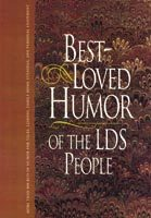 Best-Loved Humor of the LDS People Jay A. Parry