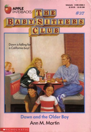 Dawn and the Older Boy (The Baby-Sitters Club, #37) Ann M. Martin